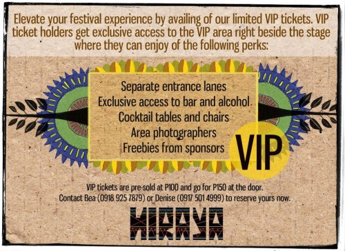 Elevate your festival experience by availing of our limited VIP tickets. VIP tickets are pre-sold at P100 and go for P150 at the door. Contact Bea (0918 925 7879) or Denise (0917 501 4999) to reserve yours now.RSVP Here: https://www.facebook.com/events/479817995362800/