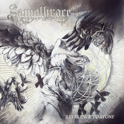 It may have taken four years, but Samothrace is back—with deep doom and clear picking—on Reverence To Stone.