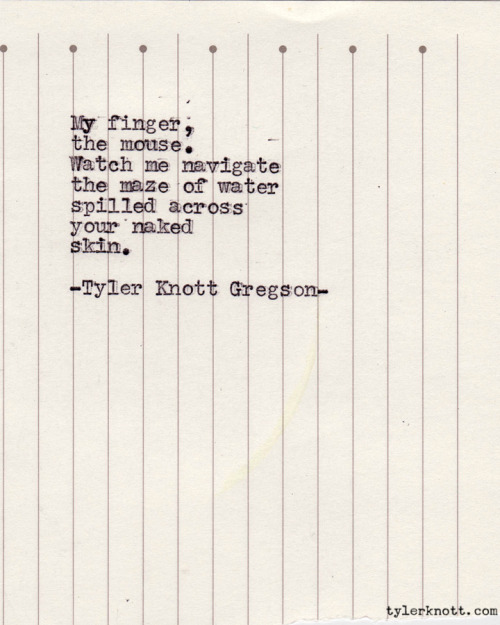 Typewriter Series #141 by Tyler Knott Gregson