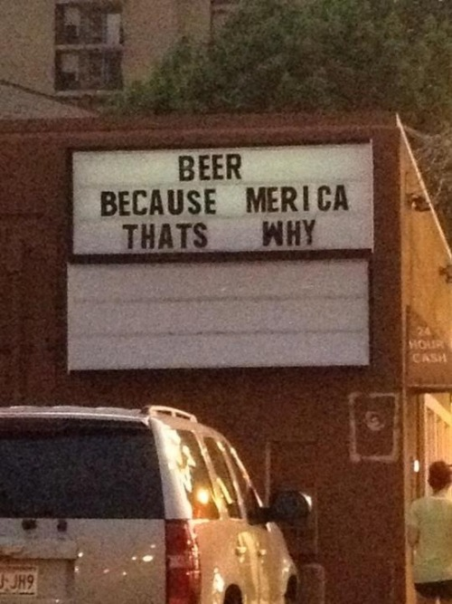 Beer. Because 'Merica, that's why: