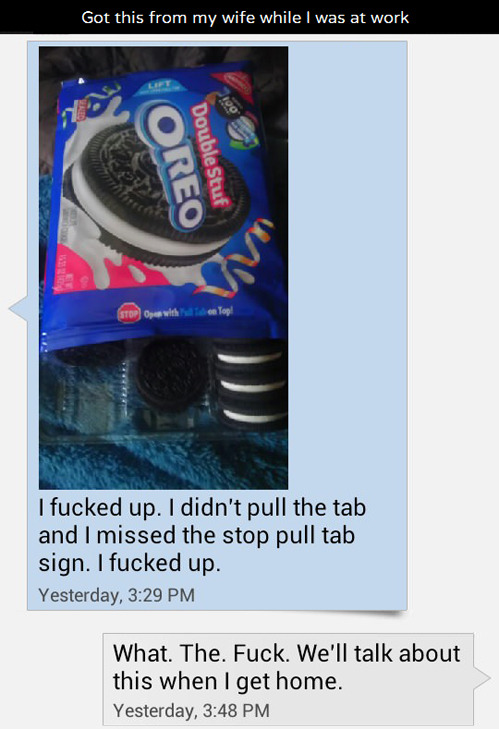 nsfwhumor:  [via]  He oughta DoubleStuf his wife for that.