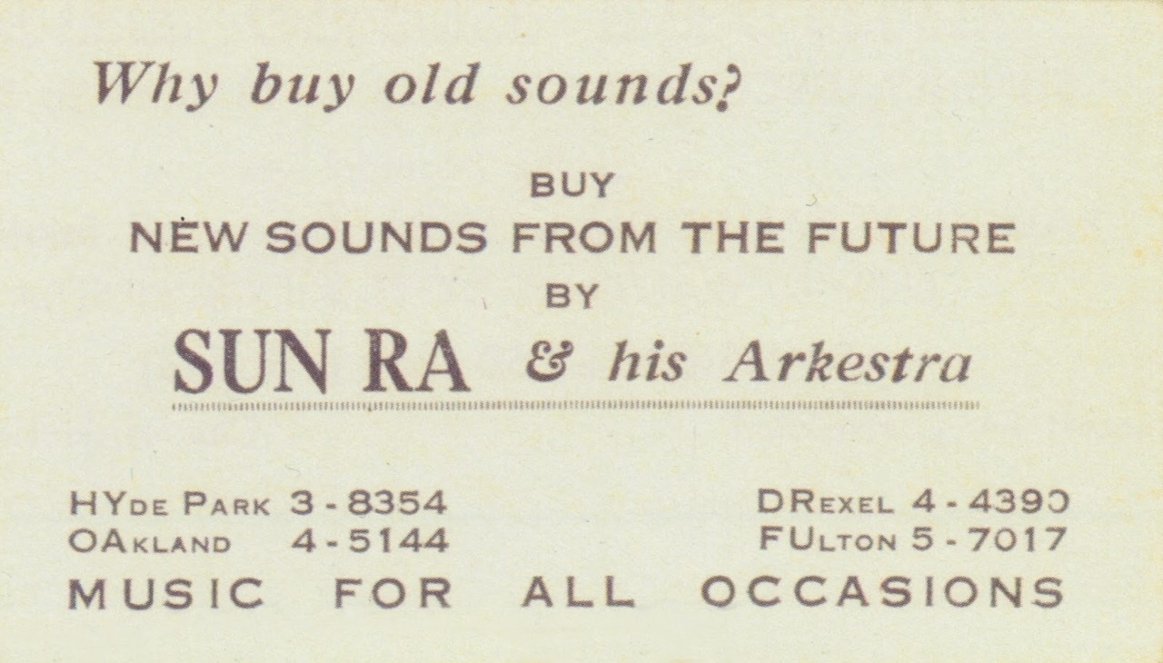 Vintage business cards from Sun Ra and Outer Spaceways Incorporated (via A Sound Awareness)…