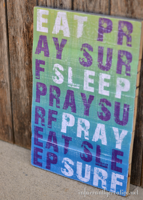 DIY Eat Pray Surf Sleep Wall Art Tutorial and Free Printable from Infarrantly Creative here. This print is also available in sunset colors.