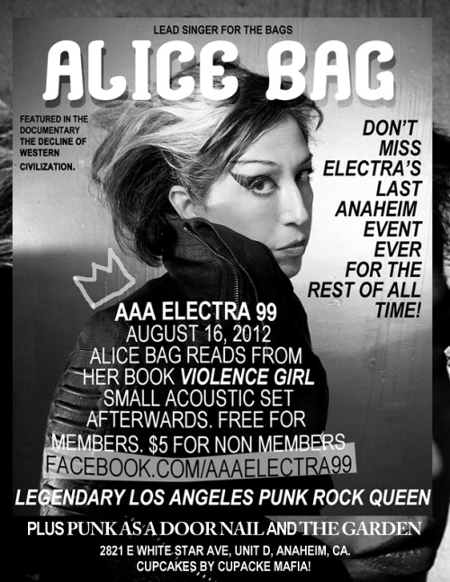 antonellamiles:  Tomorrow night at AAA Electra 99 Alice Bag will read from her book Violence Girl. There will be a small acoustic set afterwards. $5 to get in, don't miss out!