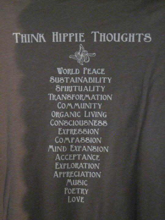 thestreetphilosopher:  Think hippie thoughts
