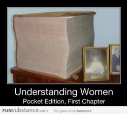funsubstancecom:  A book on how to understand womenBest blog for funny pics! Like us on Facebook for more.
