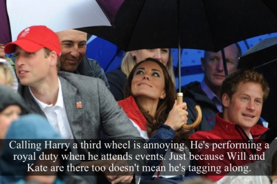 "regalmajesty:  royal-confessions:  [Post by Mary] ""Calling Harry a third wheel is annoying.  He's preforming a royal duty when he attends events.  Just because Will and Kate are there too doesn't mean he's tagging along."" — Submitted by Anonymous  Especially when he is out performing them"
