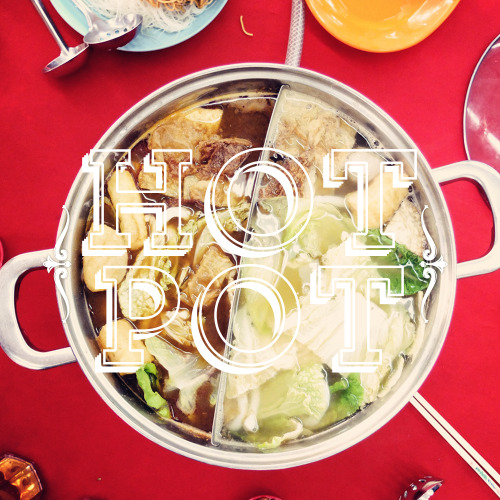 Food : Hot Pot / Steamboat | Type : ArcherPro | Cuisine : Chinese