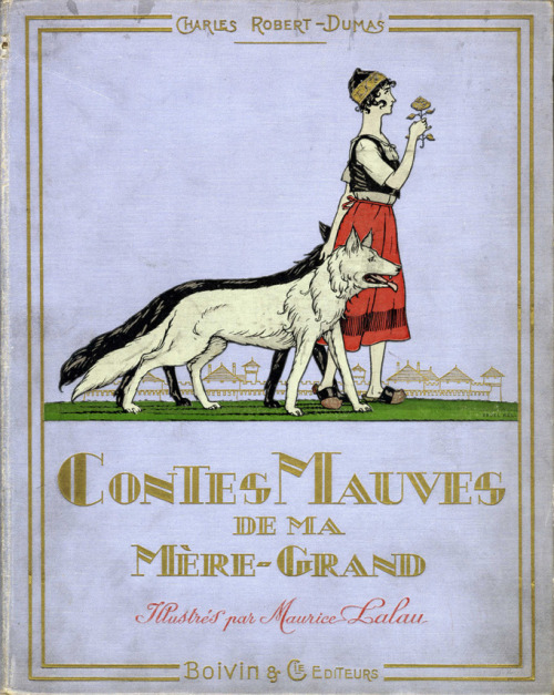 Contes Mauves de la Mere-Grand, by Charles Robert-Dumas.