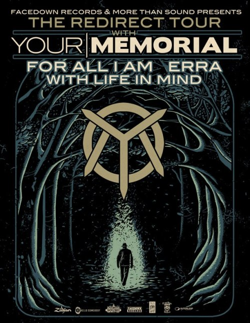 Your Memorial announces tour with For All I Am, Erra and With Life In Mind.