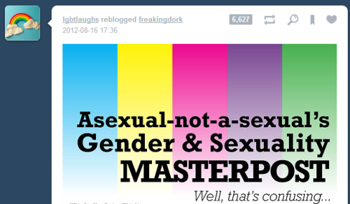 cyberhitler3000:  burghole:  i get it cause asexual-not-a-sexual IS a laugh  didnt u know that doubting demisexuality and doubting trans*people are literally the same thing  I'm not surprised, bearing in mind LGBTlaughs posted this a while back:  For future reference: This is an incest-positive blog, because any consensual relationship is cool in the mods' books. Any anti-incest messages found in the askbox will either be deleted or answered very unkindly. Possibly with cruel mockery and snark. (source)