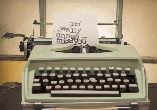 Nobody writes letters with a type writer anymore  http://m.weheartit.com/entry/35069503