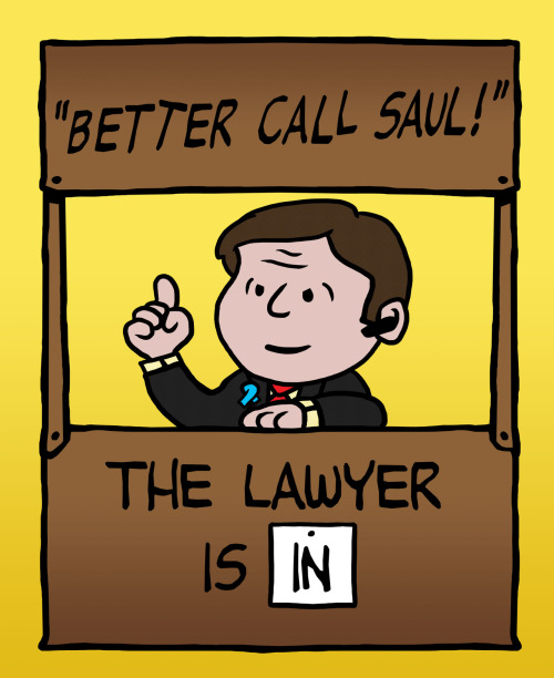In legal trouble ? Better call Saul !! At my RedBubble : http://www.redbubble.com/people/baznet/works/9237659-better-call-saul