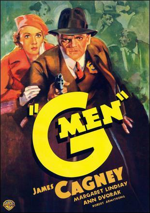 "Movie poster for the 1935 William Keighley film ""G Men"" starring James Cagney. Click the pic to watch a scene from the movie."