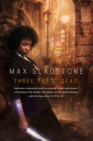 (via Goodreads | Book giveaway for Three Parts Dead by Max Gladstone)