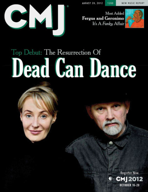 Did you see the Dead Can Dance issue of CMJ? They're debuted at #24 and are already at #11!