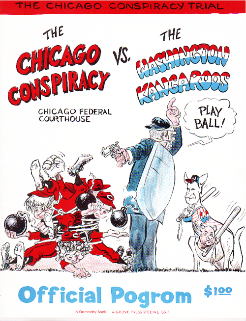Chicago Conspiracy VS the Washington Kangaroos - Chicago Conspiracy Trial Fundraising Booklet