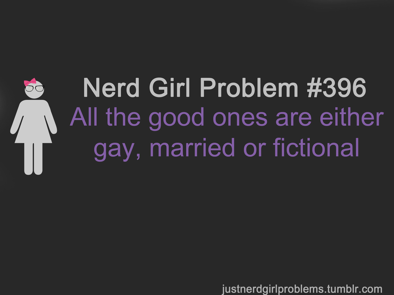 justnerdgirlproblems:  suggested by astraea256
