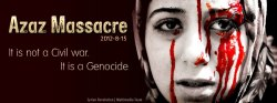 Azaz Massacre 15.08.2012 It is not a Civil war. It is a Genocide.