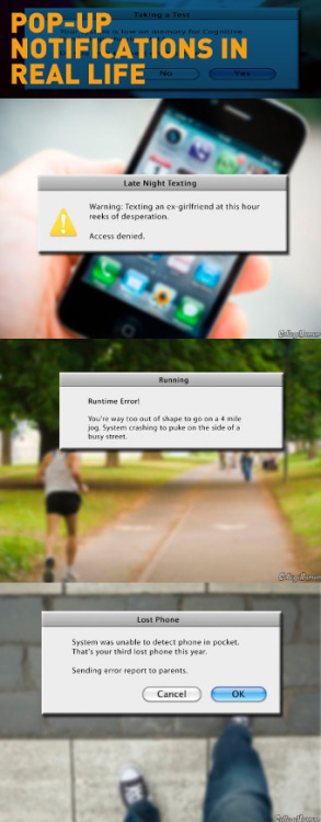 Pop-Up Notifications in Real Life [Click to continue reading]