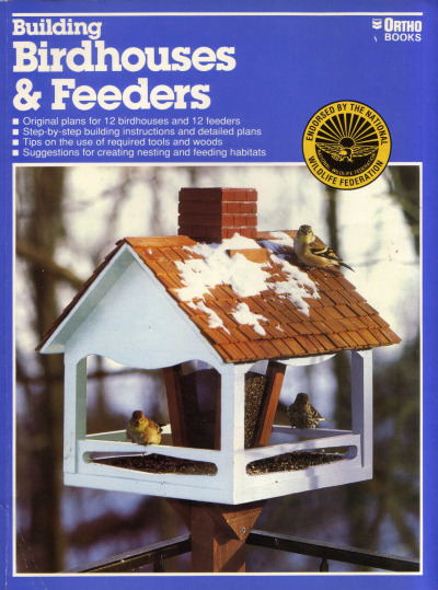 Title: Building Birdhouses & Feeders Author: Ortho Books