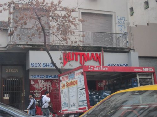 "Buttman Sex Shop ""In Argentina, sayings that are in English are often more blunt and inappropriate because not everybody really understands the meaning of it."""