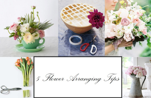dream-interior-design:  5 Flower Arranging Tips  1. Think Outside the Vase  Who says your gorgeous arrangement should be limited to a vase? Get creative and try placing your flowers in a mason jar, ceramic bowl or even a teacup!  2. Stabilize  To make your life easier, place clear cellophane tape in a grid, across the top of your bowl, vase or jar. This is especially important if you're working with a wide-mouthed bowl or vase because the flowers will have a tendency to fall over otherwise.  3. S nip Your Stems  To keep your flowers healthy, snip the bottom of each stem at a 45-degree angle before placing it in your vase. This step allows the flowers to absorb the most water possible. And, if you really want to make your arrangement last, cut the stems every few days.  4. Play with Texture  Uniform arrangements of one type of flower make a lovely and bold statement, but if you're mixing multiple types, bring in a variety of textures to give it more dimension and interest. Try bunching dense flowers with pops of airier sprigs sprinkled throughout, like the arrangement above.  5. Consider Placement  To help your gorgeous arrangement last longer, keep it off televisions, appliances or heating or cooling units, which give off heat and wilt flowers. The ideal spot for your arrangement is somewhere out of direct sunlight and away from hot or cold drafts.  When in doubt think simple and classic and just have fun with it!  Have you tried your hand at flower arranging?