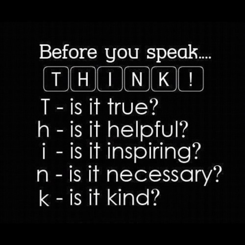 Think before you speak! (Taken with Instagram)