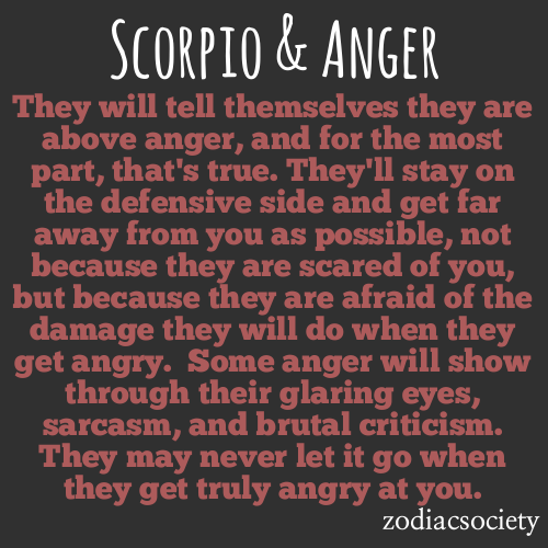 zodiacsociety:  Scorpio & Anger: Fortified and Vicious