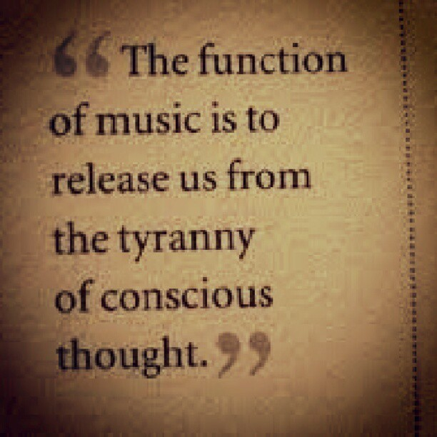 #function of #music #quote  (Taken with Instagram)
