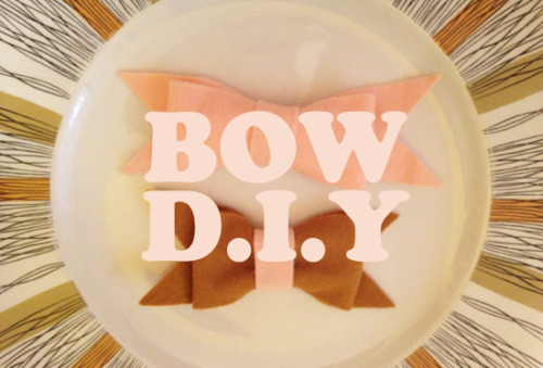 (via bow diy from Erin and Stefanie of Oh So Lovely ~ my girl thursday)