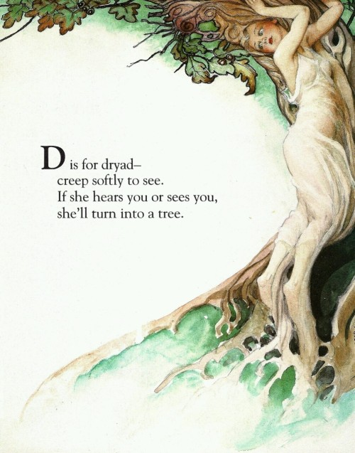breathemystardust:  D is for Dryad by Fanny Y. Cory