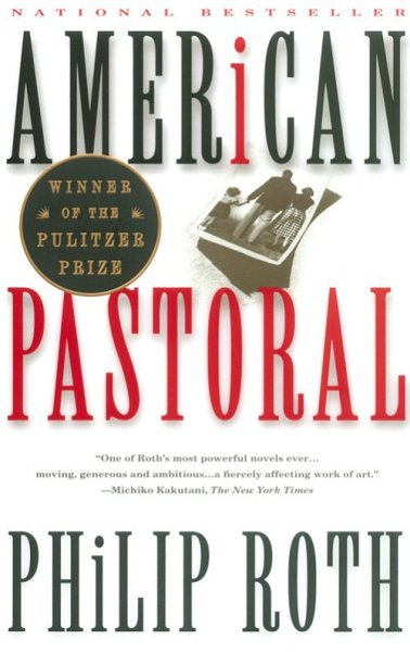 Now Reading: American Pastoral By: Philip Roth