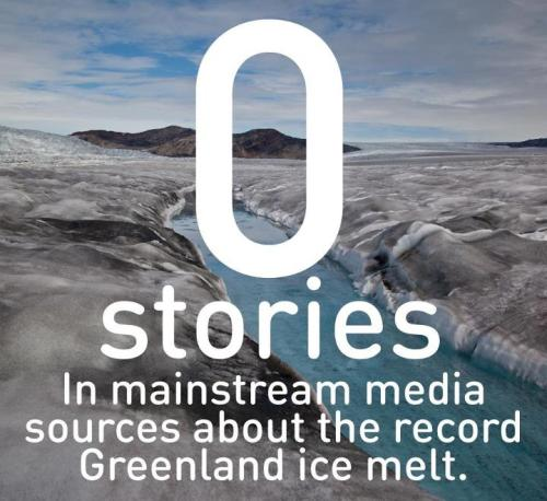 moreanimalia:  rhamphotheca:  The rapid melting of Greenland's ice sheet could be one of the most important events in history, but you wouldn't know that from watching most American TV news. Why is this being left out?  (Read More: Media Matters)       (via: 350.org)  People clearly have their priorities straight   I'd have to double check the 0 stories part but the message is clear. Shit is changing. I'm thinking about the animals that we've lost and will probably lose in the future. The polar bears, particularly would really be hard to handle.