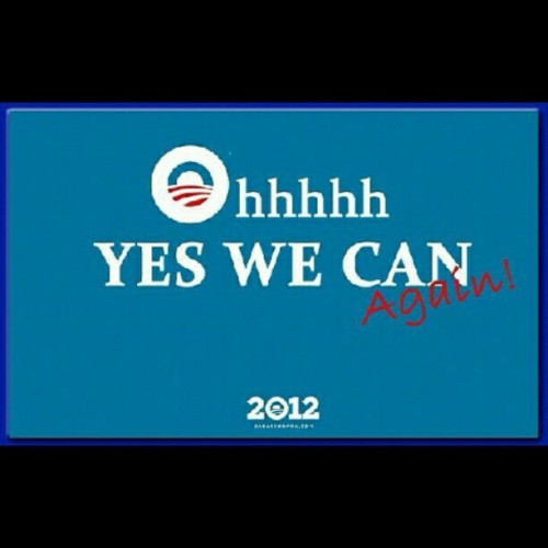 Oh yes we can, again! #2012 @barackobama #obama #obama2012 #barack (Taken with Instagram)