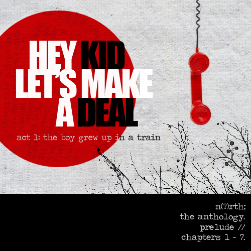 fyeahgenesis:  ❝ HEY KID, LET'S MAKE A DEAL. ❞ | a N(?)RTH fanmix!   01. NORTH // PHOENIX02. WINTER BEATS // I BREAK HORSES03. FORTUNE'S FOOL // HIATUS & SHURA04. BLACK BALLOON // THE KILLS05. RUN BOY RUN // WOODKID06. MILES TO GO // STATELESS07. ARRIVAL OF THE BIRDS & TRANSFORMATION // THE CINEMATIC ORCHESTRA08. ANGELS (LOVE THY BROTHER REMIX) // THE XX09. LULLABY // ELECTRIC PRESIDENT10. ESKIMO BOY (LIGHTWAVES REMIX) // STRANGE TALK11. BROKEN JAW // FOSTER THE PEOPLE12. WE MUST BE KILLERS // MIKKY EKKO13. THE SPACE IN BETWEEN // HOW TO DESTROY ANGELS14. TICK OF THE CLOCK // THE CHROMATICS BONUS TRACK: SPECIAL DEATH // MIRAH. (LOL)  click: (listen@8tracks) (youtube) (download)  omg jesus DELIVER ME