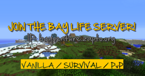 join the bay life server! / IP: baylife.zapto.org