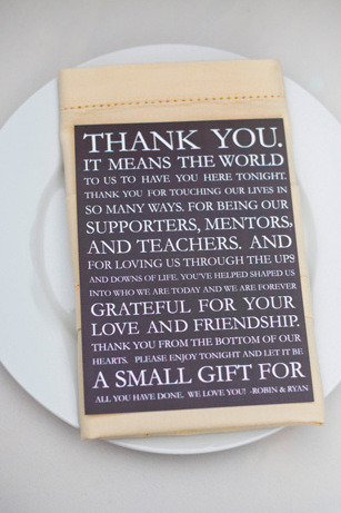 This printed Thank You note is a sweet touch to each place setting but don't think it gets you out of sending Thank You's after the wedding! You don't want to end up on Etiquette Hell!
