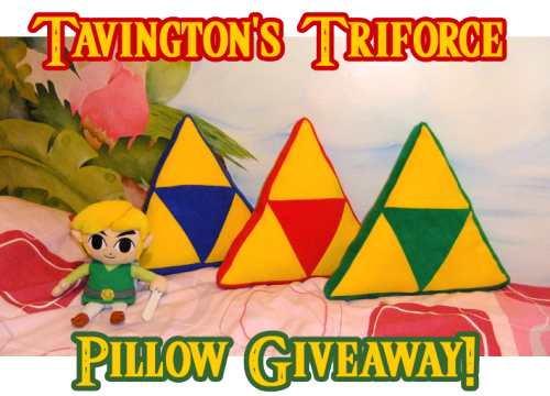 tavington:  ~~~~ TAVINGTON'S TRIFORCE PILLOW GIVEAWAY! ~~~~ I will soon be celebrating 250 followers and I've decided to have a giveaway of 3 of my Triforce pillows! I really appreciate all of you for following my little blog over here, so I am giving three lucky people the chance to win one of these super squishy pillows.  I cannot guarantee which colour will be sent to you, if two people want the same colour, I will give priority to the first person who messages me.  If you don't mind at all which colour you get, please let me know! THE RULES: you must firstly be following my blog to take part You may reblog as many times as you like  Strictly no porn blogs allowed Likes count too I will ship worldwide, and YOU MUST be willing to give me your address in order to enter. Askbox has to be open for me to contact the three winners. I'll be picking the winner at random and announcing them here on Tumblr Giveaway ends at 12.00 (GMT) September 16 Any questions, please don't hesitate to ask me! Good luck everybody! Get reblogging!