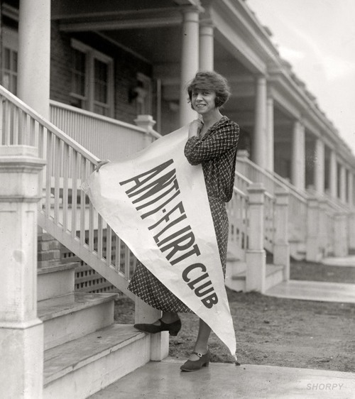 "puredisgust:   In 1923, a group of young women in D.C. was fed up with ""unwelcome advances"" from creepy dudes, so naturally, they took action… in the bizarre form of starting an Anti-Flirt Club. Source: Ribbon Around a Bomb"