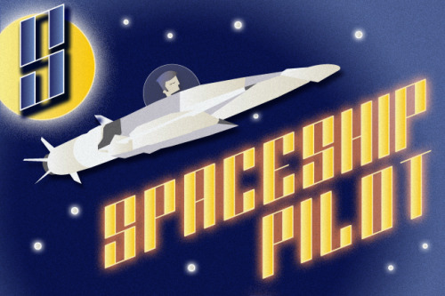 S is for Spaceship Pilot