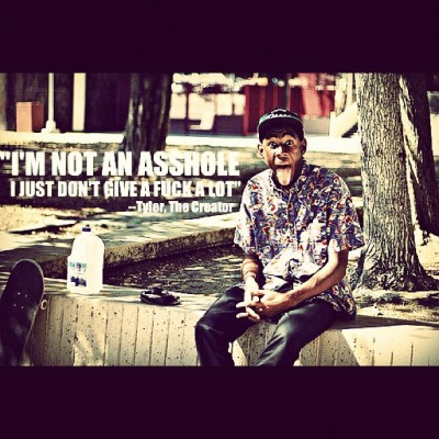 Yup #tylerthecreator #quote #me (Taken with Instagram)