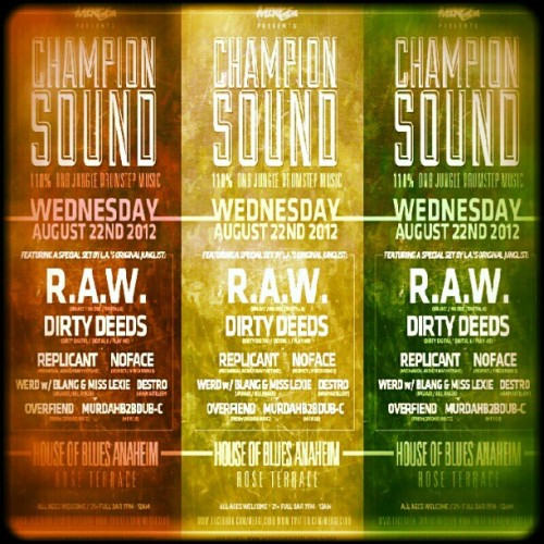 Join us for Champion Sound this coming  Wednesday! http://www.acropolistickets.com/merge #D&B #Drumstep #Jungle #HouseofBlues #Anaheim (Taken with Instagram)