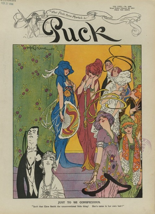 Feb 28, 1914 Puck cover with an illustration by Nelson Greene, 1914 US Some people in 1914 seemed to have been under the impression that the most fashionable women would dye or would soon be dying their hair outrageous colors to match the outrageous colors of their evening gowns.  I'm not sure where this idea came from, but I've seen it referenced in a number of cartoons from that year. Also, I'd love to have a framed print of this.