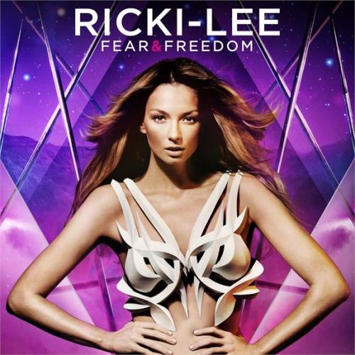 RICKI-LEE FEAR AND FREEDOM