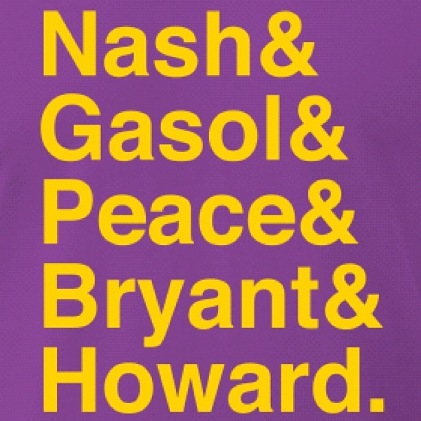 fuckyeahjohnny:  I want this shirt! #lakers #tshirt #lakersnation #nash #gasol #peace #bryant #howard (Taken with Instagram)
