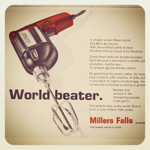 World beater. #drill #shockproof #millerfalls #whisker #oldads  (Taken with Instagram)