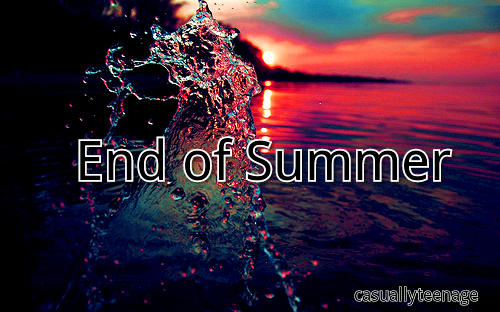 Like if you wish summer would never end