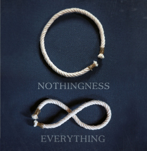 "kieljamespatrick:  ""Everything is nothing, with a twist.""  Thanks http://saidthedaisy.tumblr.com/ for the idea :-)"