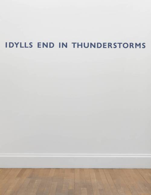 """idylls end in thunderstorms"" by ian hamilton finlay (via ifindithardtobelieve)"